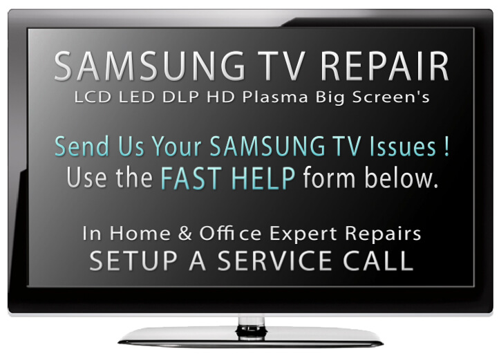 samsung flatpanel samsung tv repair local service for all models  at aneh.co