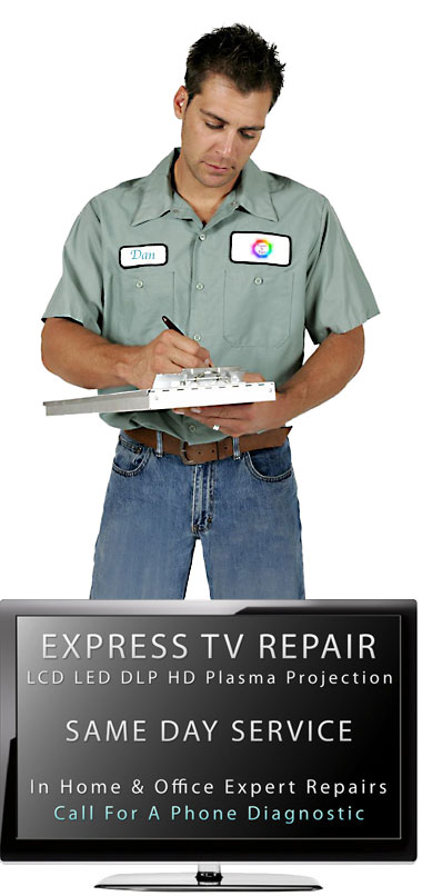 Express TV Repairman Same Day Television Repair Company