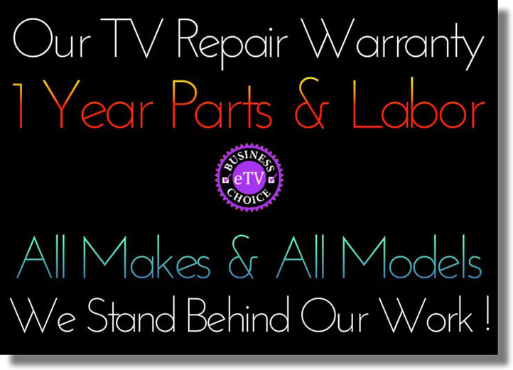 TV Repair One Year Warranty