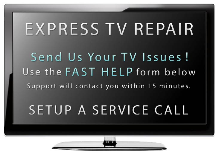 Express Television Repair - Mobile In Home Same Day TV Repair Service
