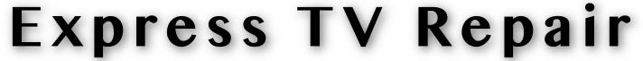 Express TV Repair